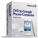 DVD to Google Phone Converter